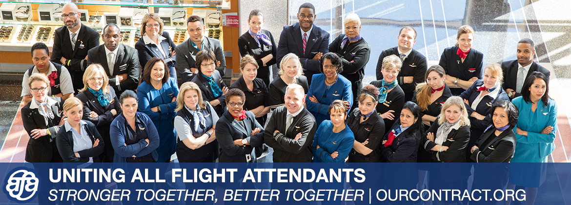 AFA Uniting All Flight Attendants: Stronger Together, Better Together